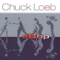 chuck loeb-2003-ebop
