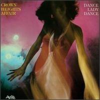 crown heights affair-1979-dance lady dance