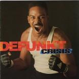 defunkt-1992-crisis