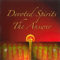 devoted spirits-2007-the answer