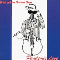 dfunk and phatfunk clique-1999-pandemic love