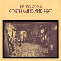 earth wind and fire-1971-the need of love