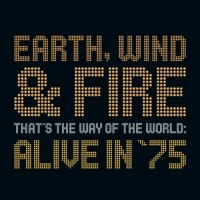 earth wind and fire-2002-that s the way of the world  alive in  75