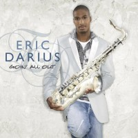 eric darius-2008-goin  all out