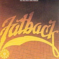 fatback band-1982-on the floor with fatback