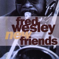 fred wesley-1990-new friends