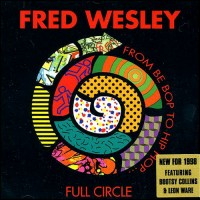 fred wesley-1999-full circle