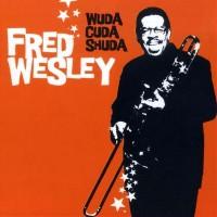 fred wesley-2003-wuda cuda shuda