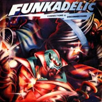 funkadelic-1981-connections   disconnections