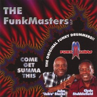 funkmasters-2006-come get summa this
