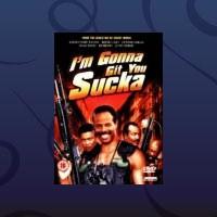 gap band-2001-i m gonna git you sucka (film)