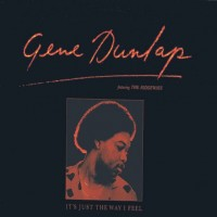 gene dunlap-1981-it s just the way i feel