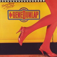 gene dunlap-1983-tired of being a nice guy