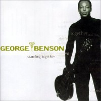 george benson-1998-standing together