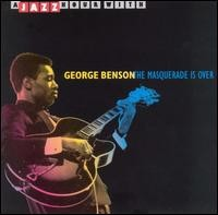 george benson-1999-the masquerade is over