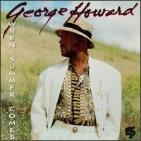 george howard-1993-when summer comes