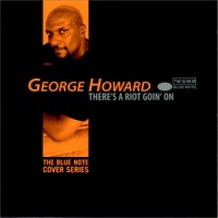 george howard-1998-there s a riot goin  on