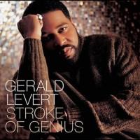 gerald levert-2003-stroke of genius