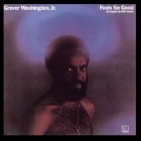 grover washington jr-1975-feels so good