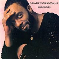 grover washington jr-1984-inside moves