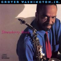 grover washington jr-1987-strawberry moon