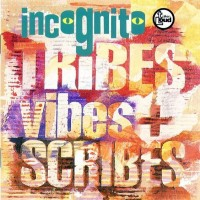 incognito-1992-tribes vibes and scribes