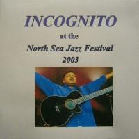 incognito-2003-live at north sea jazz festival 2003