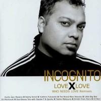 incognito-2003-love x love