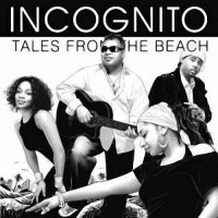 incognito-2008-tales from the beach