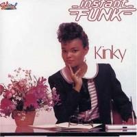 instant funk-1983-kinky