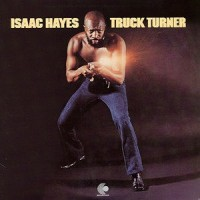 isaac hayes-1974-truck turner