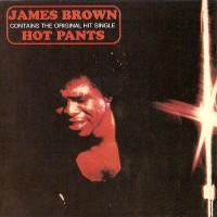 james brown-1971-hot pants