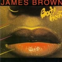james brown-1976-bodyheat