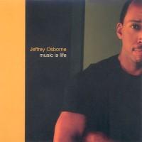 jeffrey osborne-2003-music is life