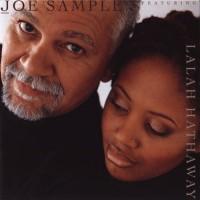 joe sample and lalah hathaway-1999-the song lives on