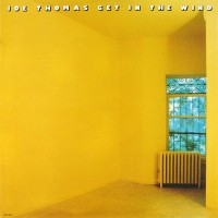 joe thomas-1978-get in the wind