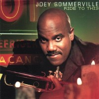 joey sommerville-2003-ride to this