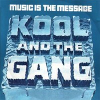 kool and the gang-1972-music is the message