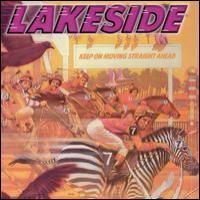 lakeside-1985-keep on moving straight ahead