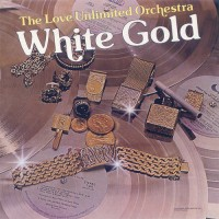 love unlimited orchestra-1974-white gold