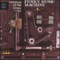maceo parker-1975-funky music machine