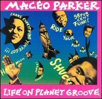 maceo parker-1992-life on planet groove