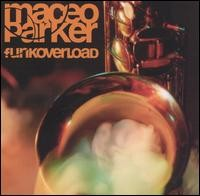 maceo parker-1998-funkoverload