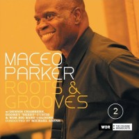 maceo parker-2007-roots and grooves (cd2)