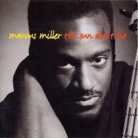 marcus miller-1993-the sun don t lie