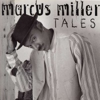marcus miller-1994-tales