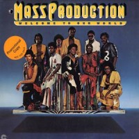 mass production-1976-welcome to our world