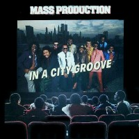 mass production-1982-in a city groove