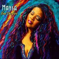 maysa-2007-feel the fire