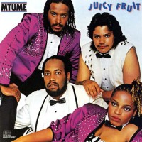 mtume-1983-juicy fruit